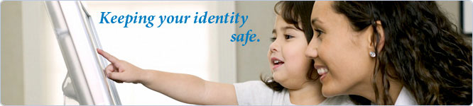 Keeping your identity safe.